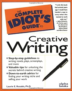 The Complete Idiot's Guide to Creative Writing: 4