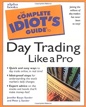 The Complete Idiot's Guide to Daytrading