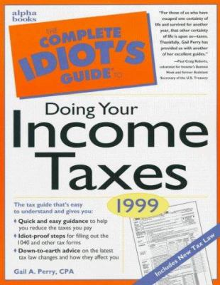 The Complete Idiot's Guide to Doing Your Income Taxes