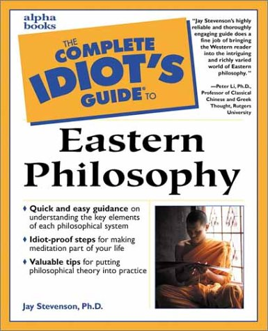 The Complete Idiot's Guide to Eastern Philosophy 9780028638201