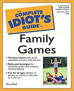 The Complete Idiot's Guide to Family Games 9780028640082