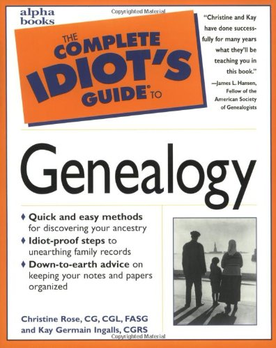 The Complete Idiot's Guide to Genealogy: 6
