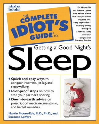 The Complete Idiot's Guide to Getting a Good Night's Sleep
