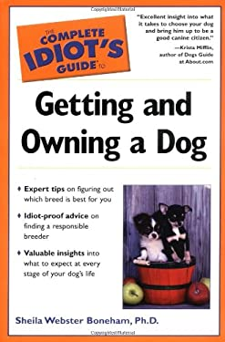 The Complete Idiot's Guide to Getting and Owning a Dog: 7