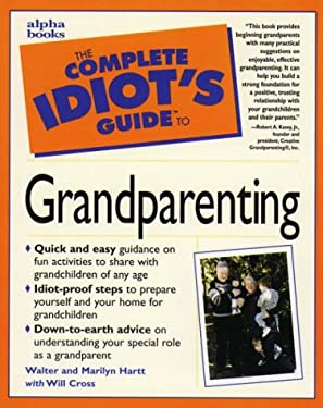 The Complete Idiot's Guide to Grandparenting