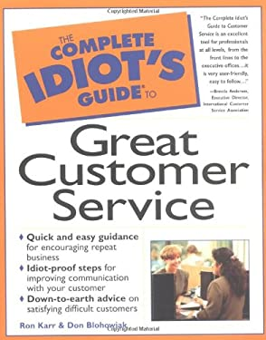 The Complete Idiot's Guide to Great Customer Service: 5
