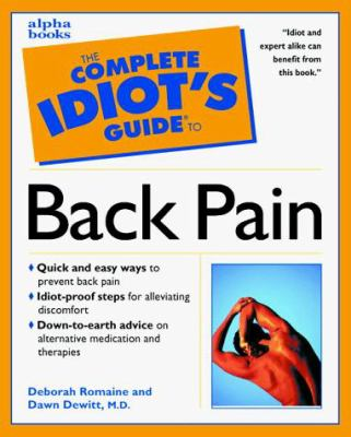 The Complete Idiot's Guide to Healing Back Pain