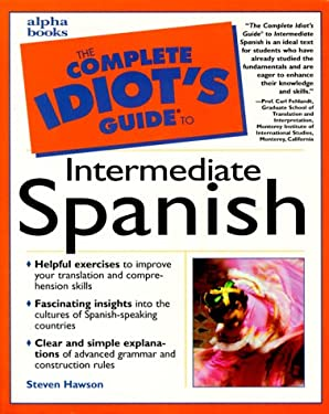 The Complete Idiot's Guide to Intermediate Spanish
