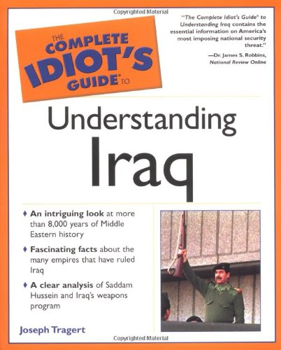The Complete Idiot's Guide to Iraq