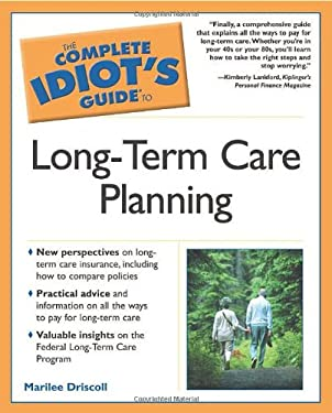 The Complete Idiot's Guide to Long Term Care Planning