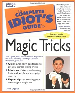 The Complete Idiot's Guide to Magic Tricks 9780028627076