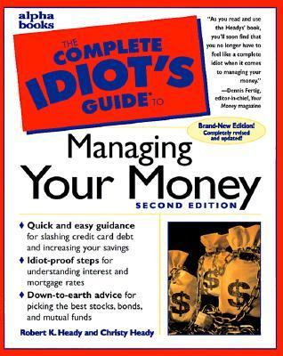 The Complete Idiot's Guide to Managing Your Money