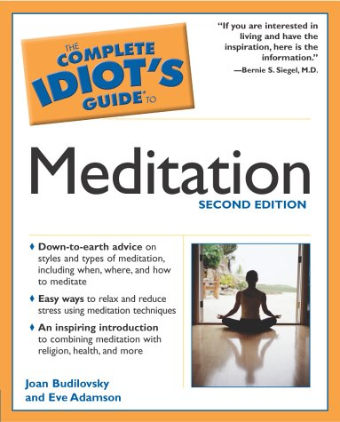 The Complete Idiot's Guide to Meditation, 2nd Edition 9780028644417