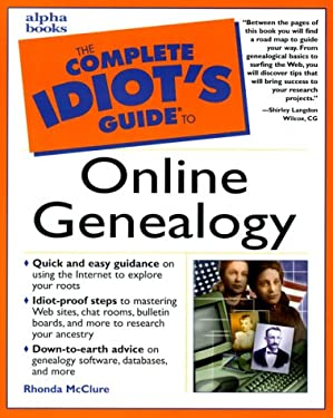 The Complete Idiot's Guide to Online Genealogy