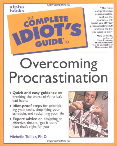 The Complete Idiot's Guide to Overcoming Procrastination 9780028636375