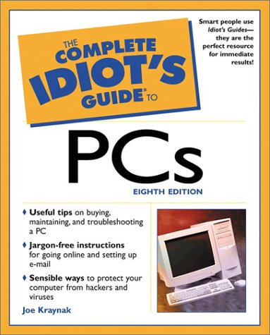 The Complete Idiot's Guide to PCs: 6