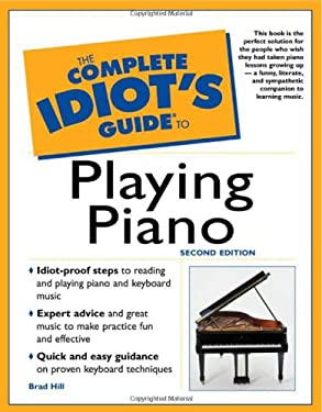 The Complete Idiot's Guide to Playing Piano