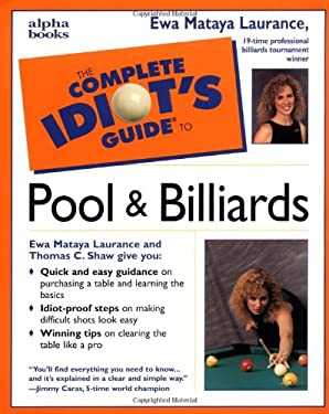 The Complete Idiot's Guide to Pool & Billiards