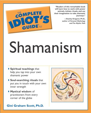 The Complete Idiot's Guide to Shamanism 9780028643649