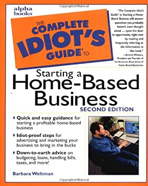 The Complete Idiot's Guide to Starting a Home-Based Business 9780028638423