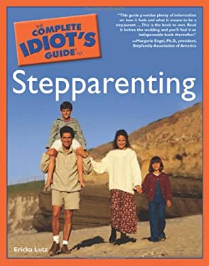 The Complete Idiot's Guide to Stepparenting 9780028624075