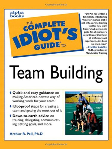 The Complete Idiot's Guide to Team Building 9780028636566