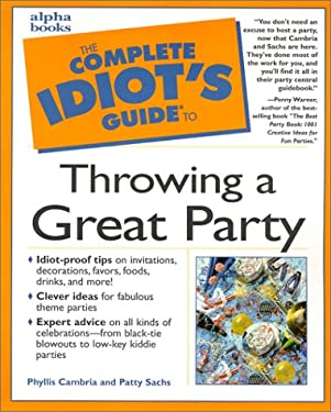 The Complete Idiot's Guide to Throwing a Great Party 9780028639741