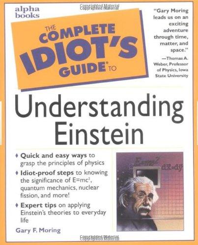 The Complete Idiot's Guide to Understanding Einstein