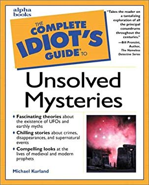 The Complete Idiot's Guide to Unsolved Mysteries 9780028638430