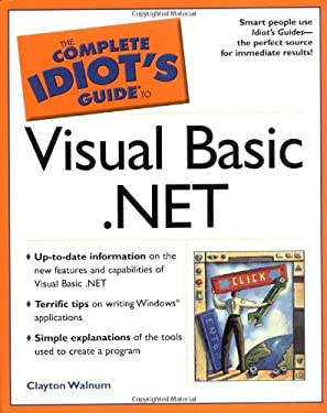 The Complete Idiot's Guide to Visual Basic .Net