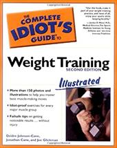 The Complete Idiot's Guide to Weight Training Illustrated, 2nd Edition: 6 Coupon 2016