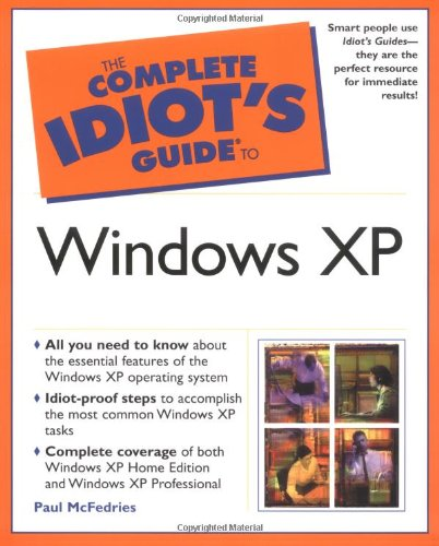 The Complete Idiot's Guide to Windows XP 9780028642321