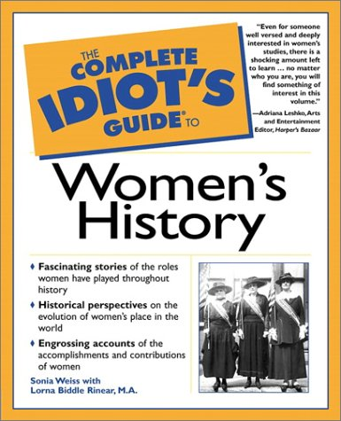 The Complete Idiot's Guide to Women's History 9780028642017