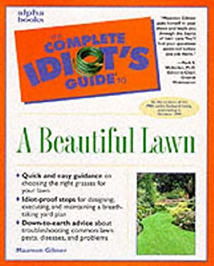 The Complete Idiot's Guide to a Beautiful Lawn 9780028630083