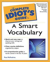 The Complete Idiot's Guide to a Smart Vocabulary
