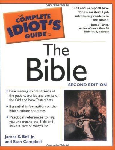 The Complete Idiot's Guide to the Bible
