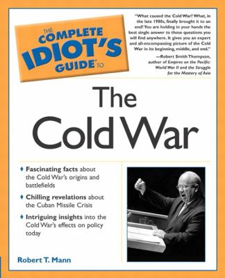 The Complete Idiot's Guide to the Cold War: 6 9780028642468