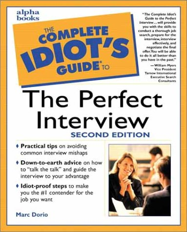 The Complete Idiot's Guide to the Perfect Interview 9780028638904