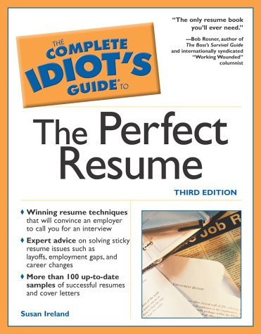 The Complete Idiot's Guide to the Perfect Resume 9780028644400
