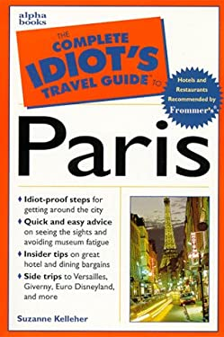 The Complete Idiot's Travel Guide to Paris