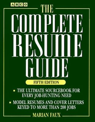 The Complete Resume Guide