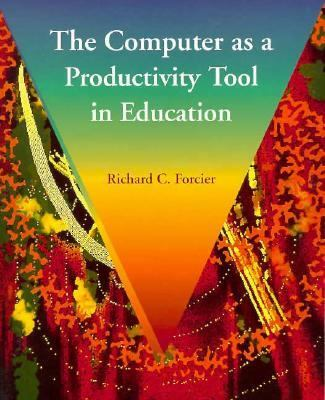 The Computer as a Productivity Tool in Education