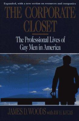 The Corporate Closet: The Professional Lives of Gay Men in America