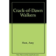 The Crack of Dawn Walkers