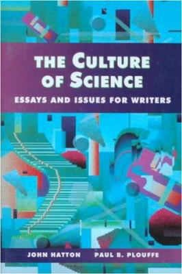 The Culture of Science: Essays & Issues for Writers