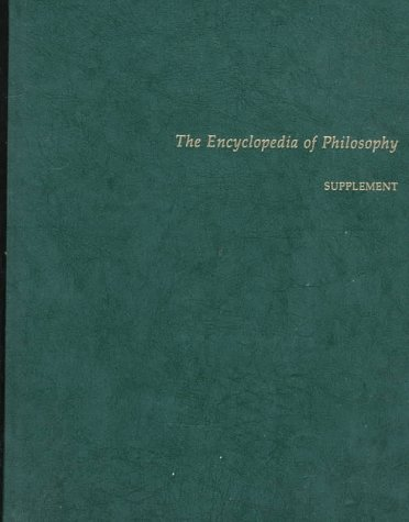 The Encyclopedia of Philosophy 9780028970486