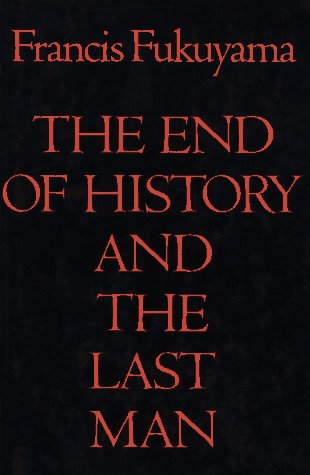 The End of History and the Last Man 9780029109755