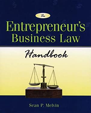 The Entrepreneur's Business Law Handbook