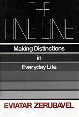 The Fine Line: Making Distinctions in Everyday Life