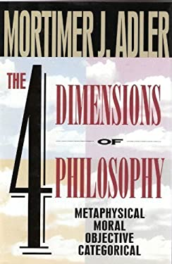 The Four Dimensions of Philosophy 9780025005747